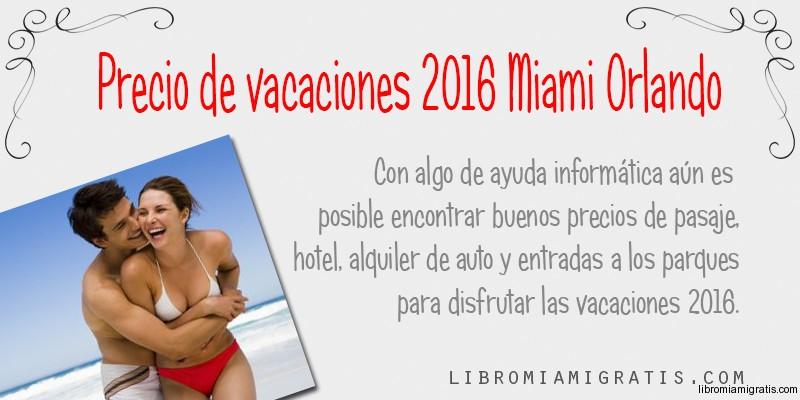 Vacaciones2016MiamiOrlando