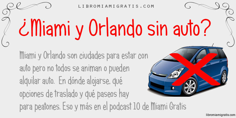 MiamiOrlandoSinAuto