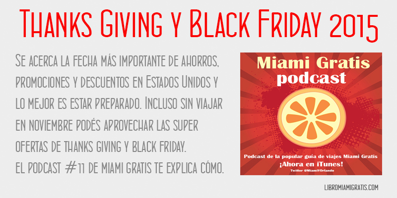 Podcast 11 ThanksGiving y Black Friday 2015