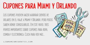 Cupones Miami Orlando