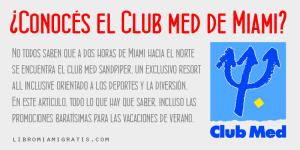 Club Med Miami Sandpiper